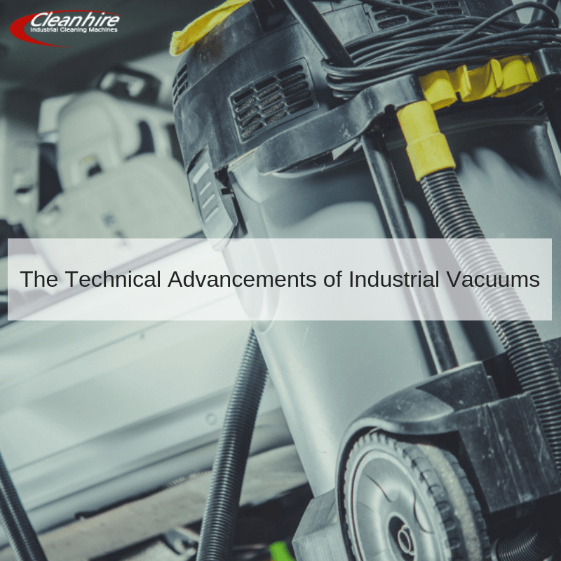 The Technical Advancements of Industrial Vacuums
