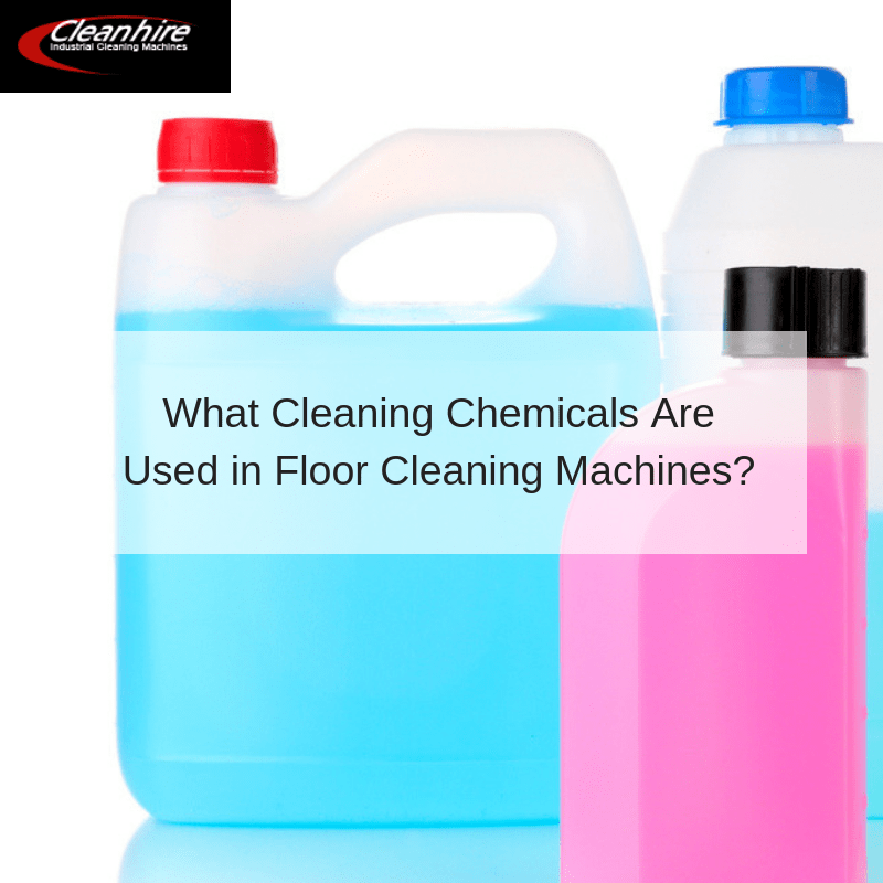 What Cleaning Chemicals Are Used in Floor Cleaning Machines