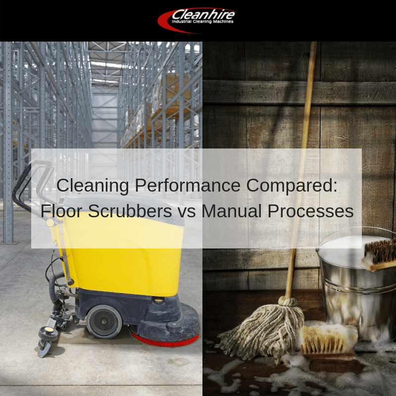 Cleaning Performance Compared_ Floor Scrubbers vs Manual Processes