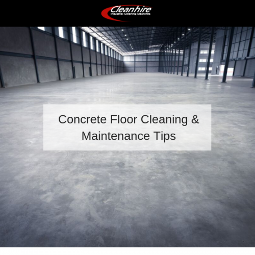 Concrete Floor Cleaning & Maintenance Tips
