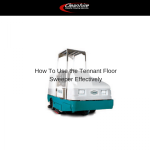 How To Use the Tennant Floor Sweeper Effectively
