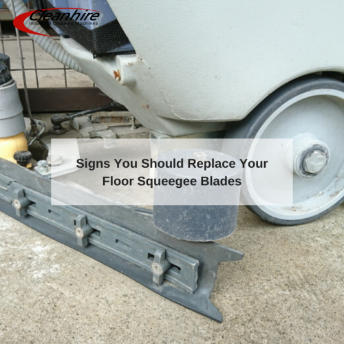 Signs You Should Replace Your Floor Squeegee Blades
