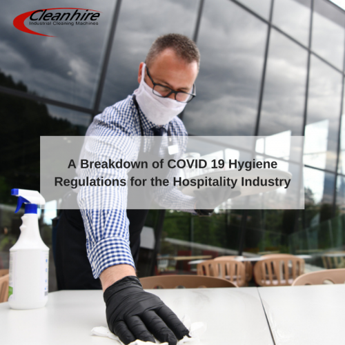A Breakdown of COVID 19 Hygiene Regulations for the Hospitality Industry