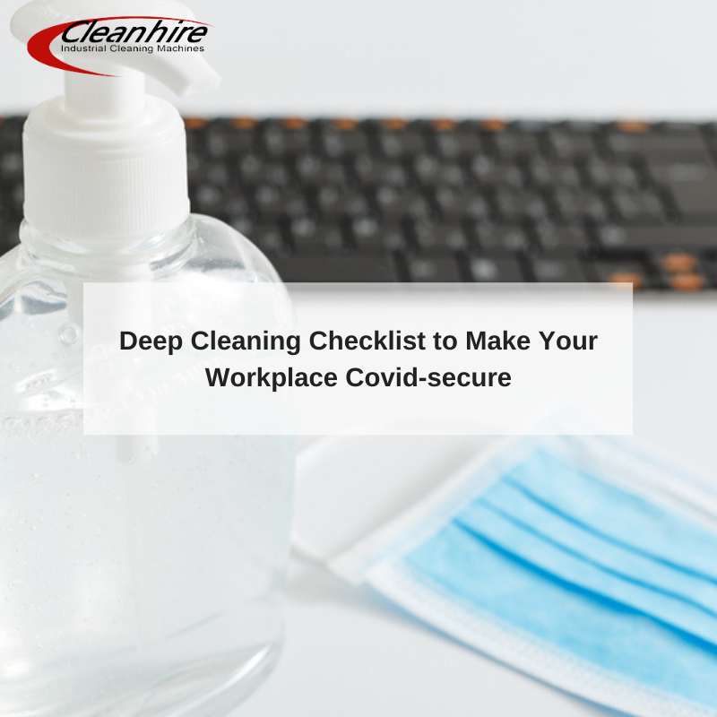 Deep Cleaning Checklist to Make Your Workplace Covid-secure