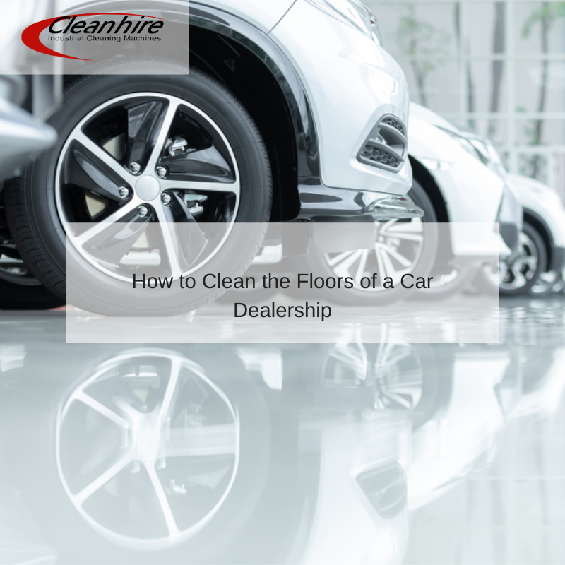 How to Clean the Floors of a Car Dealership